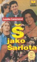Lenka Lanczová: Š jako Šarlota