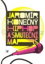 Jaromír Konečný: Hip hop a smuteční marš + CD