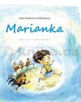 Anna Robertová-Michalová: Marianka