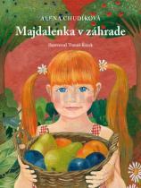 Alena Chudíková: Majdalenka v záhrade