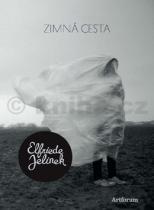 Elfriede Jelineková: Zimná cesta