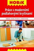 Práce s moderními podlahovými krytinami