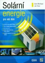 Karel Murtinger: Solární energie pro váš dům