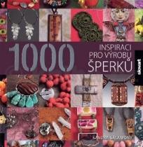 Sandra Salamony: 1000 inspirací pro výrobu šperků