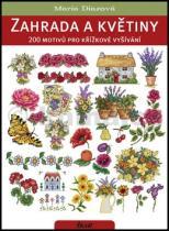 Maria Diazová: Zahrada a květiny