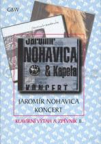 Jaromír Nohavica: Jaromír Nohavica Koncert