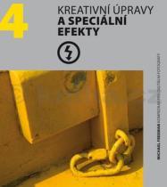 Michael Freeman: Kreativní úpravy a speciální efekty