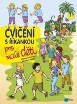 Miroslav Růžek: Cvičení s říkankou pro malé děti