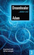 Adam Dreamhealer: Doktor snů 3