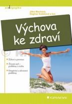 Jitka Machová: Výchova ke zdraví