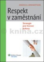Andrea Lienhartová: Respekt v zaměstnání