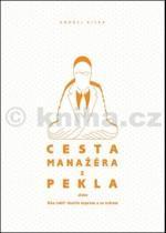Andrej Kiska: Cesta manažéra z pekla