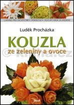 Luděk Procházka: Kouzla ze zeleniny a ovoce