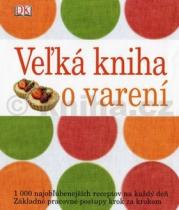 Victoria Blashfordová-Snell: Velká kniha o varení