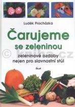 Luděk Procházka: Čarujeme se zeleninou