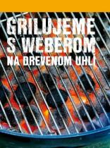 Jamie Purviance: Grilujeme s Weberom na drevenom uhlí