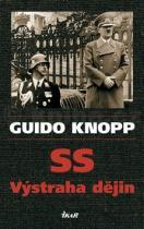 Guido Knopp: SS Výstraha dějin