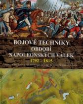 Robert B. Bruce: Bojové techniky období napoleonských válek 1792 1815