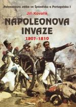 Jiří Kovařík: Napoleonova invaze 1807 1810