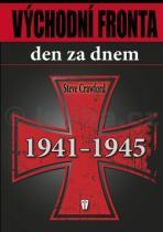 Steve Crawford: Východní fronta den za dnem 1941 1945
