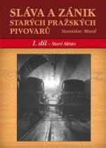 Stanislav Musil: Sláva a zánik starých pražských pivovarů