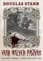 Douglas Starr: Vrah malých pastýřů