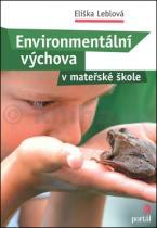 Eliška Leblová: Environmentální výchova v mateřské škole