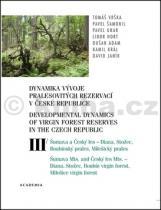 Tomáš Vrška: Dynamika vývoje pralesovitých rezervací v ČR III.