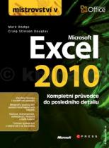 Mark Dodge: Mistrovství v Microsoft Excel 2010