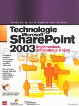 Tomáš Kutěj: Technologie Microsoft SharePoint 2003