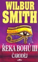 Wilbur Smith: Řeka bohů III. Čaroděj