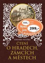 Eduard Petiška: Čtení o hradech, zámcích a ...