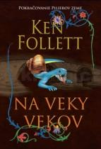 Ken Follett: Na veky vekov