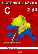 Pavel Herout: Učebnice jazyka C 2.díl