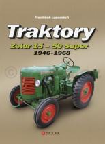 František Lupoměch: Traktory Zetor 15 Zetor 50 Super