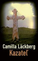 Camilla Läckberg: Kazatel