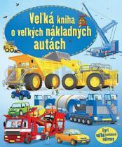 Velká kniha o velkých nákladných autách