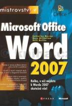 Katherine Murray: Mistrovství v Microsoft Office Word 2007
