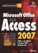 John L. Viescas: Mistrovství v Microsoft Office Access 2007
