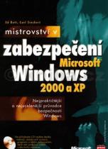 Ed Bott: Mistrovství v zabezpečení Microsoft Windows 2000 a XP + CD