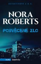 Nora Robertsová: Posvěcené zlo