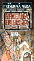 Nick Arnold: Pekelná energia