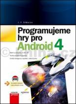 J. F. DiMarzio: Programujeme hry pro Android 4