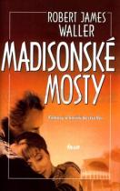 Robert James Waller: Madisonské mosty
