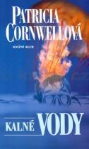 Patricia Cornwellová: Kalné vody
