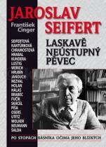 František Cinger: Jaroslav Seifert