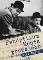 Jiří Marek: Panoptikum Města pražského