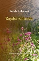 Daniela Příhodová: Rajská záhrada