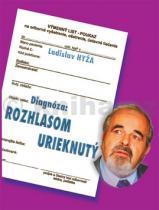 Ladislav Hyža: Diagnóza: Rozhlasom urieknutý