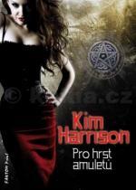 Kim Harrison: Pro hrst amuletů